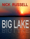 Big Lake by Nick Russell