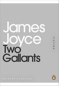 Two Gallants by James Joyce