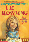 Conversations with J.K. Rowling by Lindsey Fraser