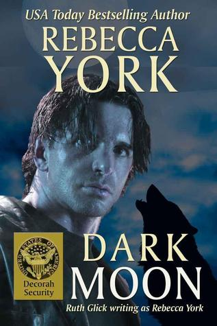 Dark Moon (Moon #10; Decorah Security #1)
