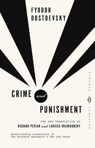 Crime and Punishment by Fyodor Dostoyevsky