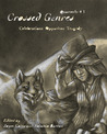 Crossed Genres Quarterly 1 (Quarterly, #1)