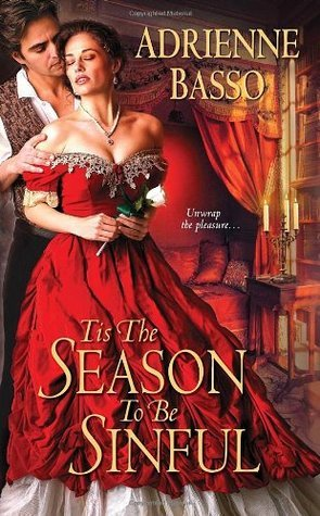 Tis the Season to Be Sinful by Adrienne Basso