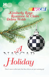 A NASCAR Holiday by Kimberly Raye