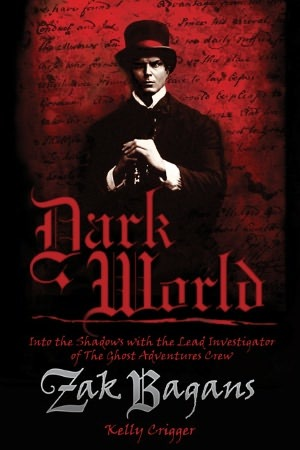 Dark World by Zak Bagans