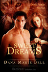 Sweet Dreams (Halle Pumas, #2)