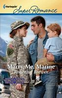 Marry Me, Marine by Rogenna Brewer
