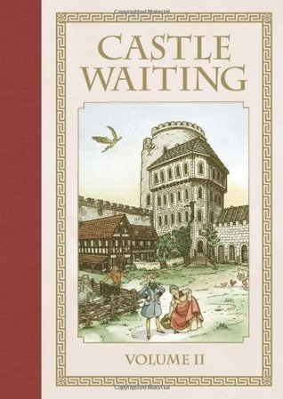 Castle Waiting, Vol. 2 (Castle Waiting Omnibus Collection #2)