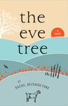 The Eve Tree by Rachel Devenish Ford