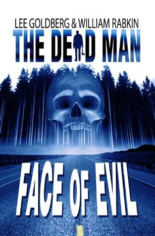 Face of Evil (The Dead Man, #1)