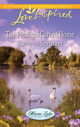 The Prodigal Comes Home (Mirror Lake, #3)