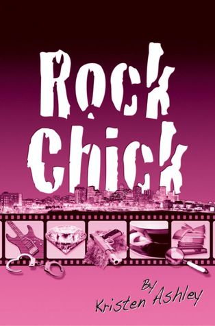 Rock Chick (Rock Chick, #1)