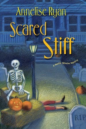 Scared Stiff by Annelise Ryan