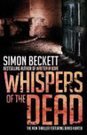 Whispers of the Dead by Simon Beckett