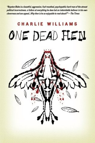 One Dead Hen by Charlie Williams