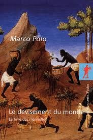 Le devisement du monde  by Marco Polo