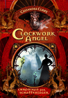 Clockwork Angel: Chroniken der Schattenjäger