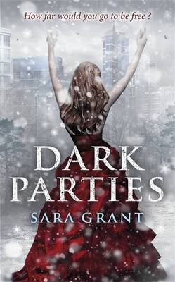 Dark Parties by Sara Grant