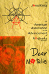 American Association for the Advancement of Aardvarks Presents: Dear Natalie