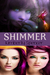 Shimmer (Omnibus Edition)