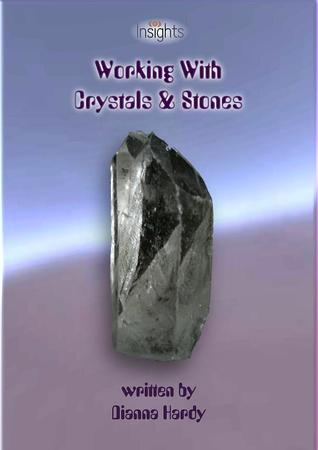 Working with Crystals & Stones (Insights Series)