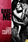 Dare Me by Lexxie Couper