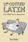 21st Century Latin: From ASBO Teens to Being Green