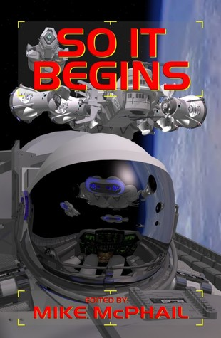 So It Begins by Mike McPhail