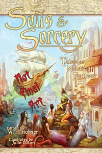 Sails & Sorcery by W.H. Horner