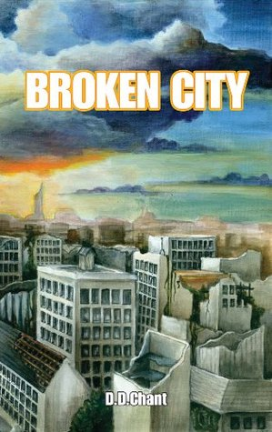 Broken City by D.D. Chant