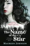 The Name of the Star by Maureen Johnson