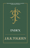 The History Of Middle Earth Index by Christopher Tolkien