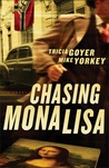 Chasing Mona Lisa by Tricia Goyer