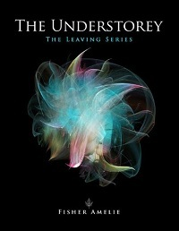 The Understorey (The Leaving, #1)