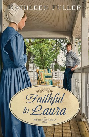 Faithful to Laura by Kathleen Fuller