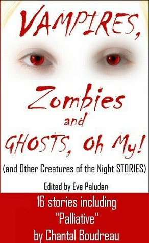 Vampire, Zombies and Ghosts, Oh My! by Eve Paludan