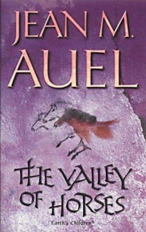 The Valley of Horses (Earth's Children) - Jean M. Auel