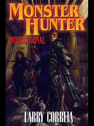 Monster Hunter International by Larry Correia
