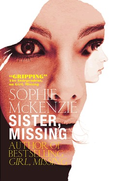 Sister, Missing by Sophie McKenzie