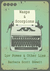 WASPS & SCORPIONS: Luv Pomes and Other Lies