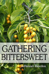 Gathering Bittersweet