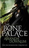 The Bone Palace by Amanda Downum