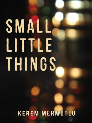Small Little Things