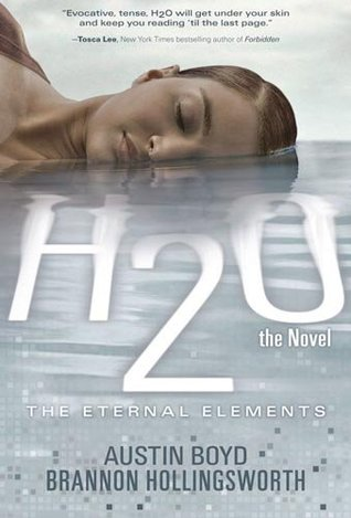 H2O the Novel by Austin Boyd