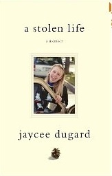 A Stolen Life by Jaycee Dugard
