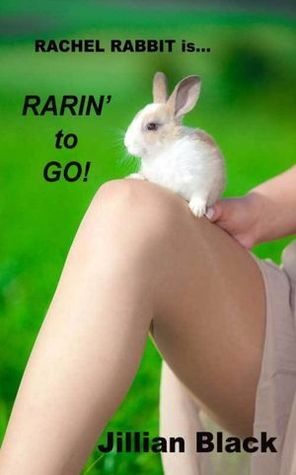 Rachel Rabbit Is Rarin' To Go