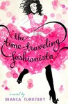 The Time-Traveling Fashionista by Bianca Turetsky