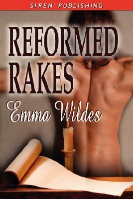 Reformed Rakes by Emma Wildes