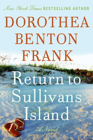 Return to Sullivan's Island by Dorothea Benton Frank