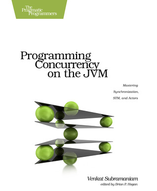 Programming Concurrency on the JVM by Venkat Subramaniam